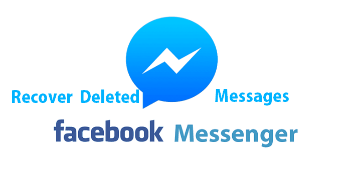 how to recover deleted messages from messenger
